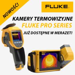 NOWOŚĆ! Kamery termowizyjne FLUKE PRO SERIES